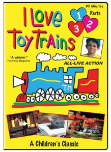 I Love Toy Trains, Parts 1, 2, 3